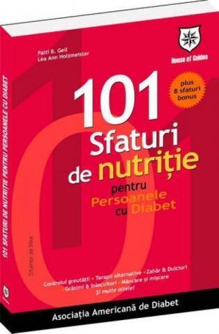 101 Sfaturi de Nutritie pentru Persoanele cu Diabet